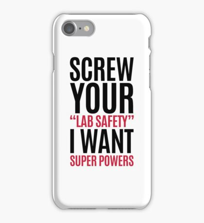 I Want Super Powers Funny Quote iPhone Case/Skin