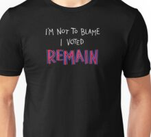 Remain Blame (for dark backgrounds) Unisex T-Shirt