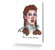 Dorothy Gale Greeting Card