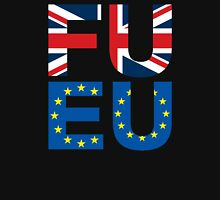 FU EU Anti - European Union T-Shirt  Unisex T-Shirt