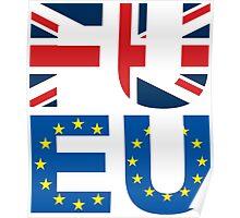 FU EU Anti - European Union T-Shirt  Poster