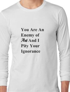 Famous Last Words Long Sleeve T-Shirt