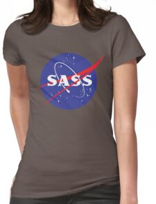 SASS - sassy, feminist, girl geek, nerdy, female scientist gift, nasa gift, astronaut gift, space, cosmos, galaxy Womens Fitted T-Shirt