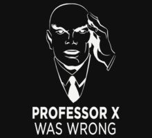 Professor X was wrong (Black) by Jawiin