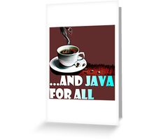 And Java For All Greeting Card