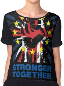 Stronger Together, UK Pro Eu T-shirt Chiffon Top