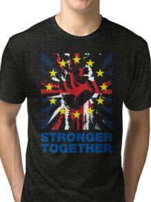 Stronger Together, UK Pro Eu T-shirt Tri-blend T-Shirt