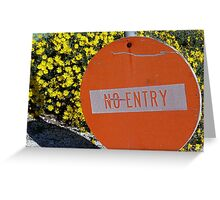 Entry/No Entry Greeting Card