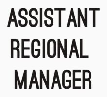 Assistant Regional Manager by kaelynnmara