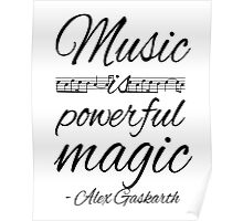 Music is Powerful Magic - AG Poster