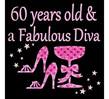 PINK 60 YRS OLD & FOREVER FABULOUS DESIGN Photographic Print