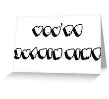Justin Time Greeting Card