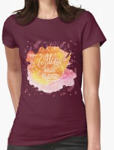 Alone with nature Womens Fitted T-Shirt