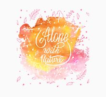Alone with nature Unisex T-Shirt