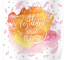 Alone with nature Poster