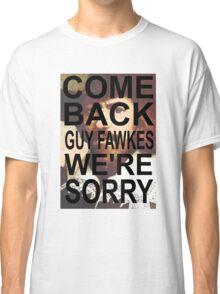 Come Back! Classic T-Shirt