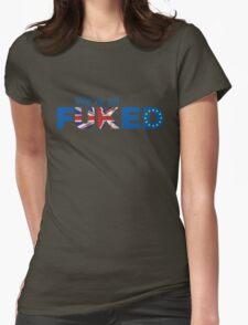 UK Is Fu*ked, Brexit T-shirt T-Shirt