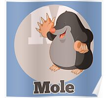 M : Mole Poster
