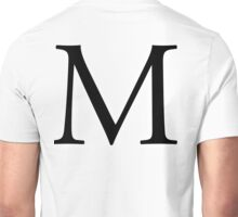 M, Alphabet Letter, Mike, Michael, Mary, A to Z, 13th Letter of Alphabet, Initial, Name, Letters, Tag, Nick Name Unisex T-Shirt
