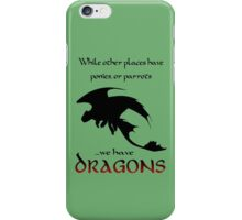 We Have Dragons (Red) iPhone Case/Skin