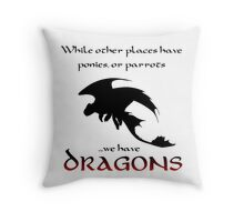 We Have Dragons (Red) Throw Pillow