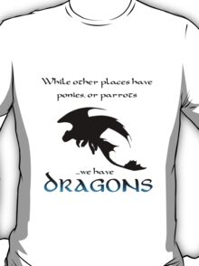 We Have Dragons (Blue) T-Shirt