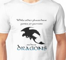 We Have Dragons (Blue) Unisex T-Shirt