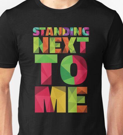 Standing Next Unisex T-Shirt