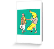 Will Work For Food Greeting Card