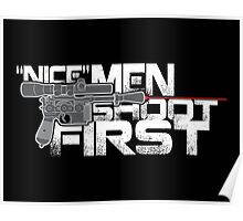 Nice Men Shoot First Poster