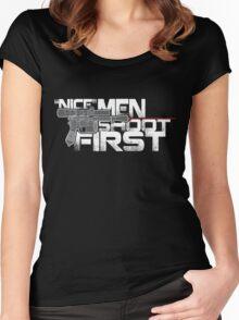 Nice Men Shoot First Women's Fitted Scoop T-Shirt