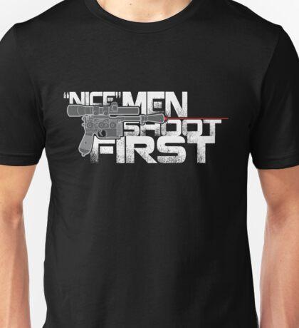 Nice Men Shoot First T-Shirt
