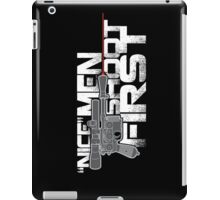 Nice Men Shoot First iPad Case/Skin