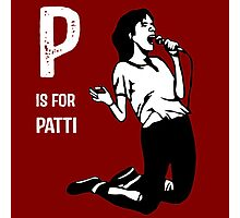 P Is For Patti Photographic Print