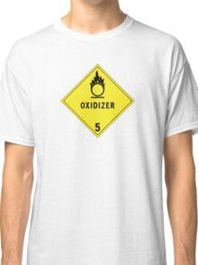 HAZMAT Class 5.1: Oxidizing Agent Classic T-Shirt