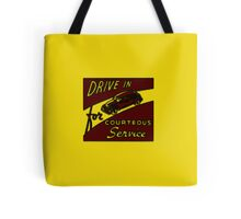 Drive in for courteous service (yellow) Tote Bag