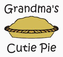 Grandma's Cutie Pie (Kid and Baby Clothes) Baby Tee