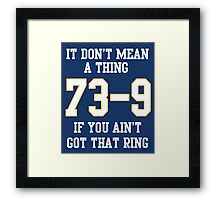 73-9 Dont Mean A Thing If You Aint Got That Ring  Framed Print