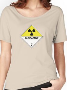HAZMAT Class 7: Radioactive Women's Relaxed Fit T-Shirt