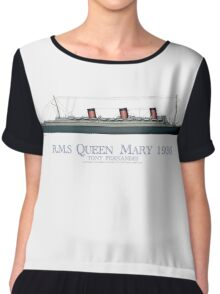 RMS Queen Mary 1936 - tony fernandes Chiffon Top