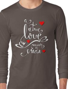 Valentine Love Calligraphy and Hearts V2 Tee  Long Sleeve T-Shirt