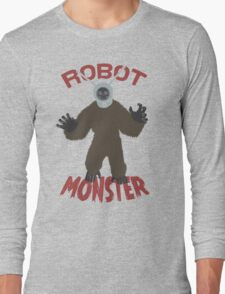Robot Monster! Long Sleeve T-Shirt