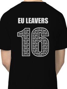 EU Leavers 16 Classic T-Shirt