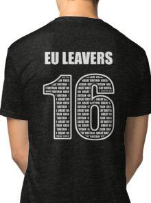 EU Leavers 16 Tri-blend T-Shirt