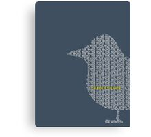 Bird is the Word Canvas Print