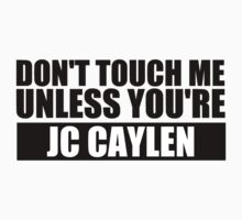 don't touch - JCC T-Shirt