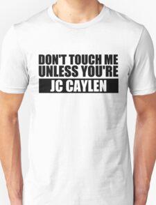 don't touch - JCC Unisex T-Shirt
