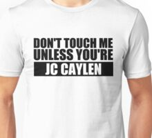 don't touch - JCC Unisex T-Shirt