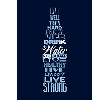 Live Strong - aqua Photographic Print