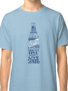 Live Strong - water Classic T-Shirt